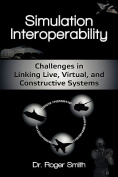 Simulation Interoperability