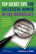 Top Secret Tips for Successful Humor in the Workplace