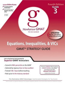Equations, Inequalities, and VIC's, GMAT Preparation Guide