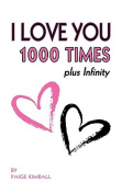 I Love You 1000 Times Plus Infinity