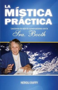 La Mistica Practica [Spanish]