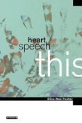 Heart, Speech, This