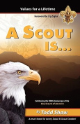 A Scout Is...