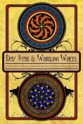 Day Star and Whirling Wheel
