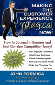 Making the Customer Experience Magical Now!
