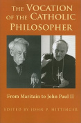 The Vocation of the Catholic Philosopher