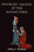 Divorced Nights at The Round Table