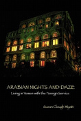 Arabian Nights and Daze