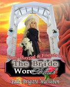 The Bride Wore Black
