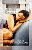 Injuring Eternity