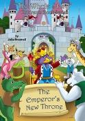The Emperor's New Throne