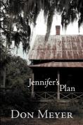 Jennifer's Plan