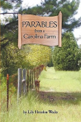 Parables from a Carolina Farm