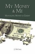 My Money & Me