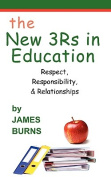 The New 3Rs in Education