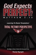 God Expects Perfect?