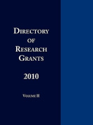 Directory of Research Grants 2010 Volume 2