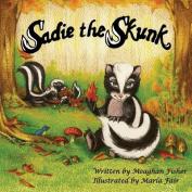 Sadie the Skunk