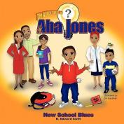 Aha Jones: New School Blues