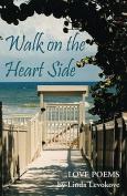 Walk on the Heart Side