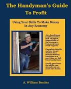 The Handyman's Guide to Profit