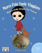 Marco Polo Vuole Viaggiare [ITA]