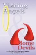 Visiting Angels & Home Devils