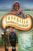 Juvenilia Teen Books and Travel Writing