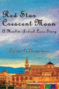Red Star, Crescent Moon