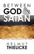 Between God and Satan