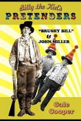 Billy the Kid's Pretenders Brushy Bill & John Miller