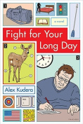 Fight for Your Long Day