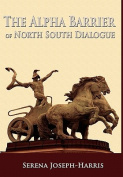 The Alpha Barrier of North South Dialogue