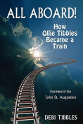 All Aboard! How Ollie Tibbles Became a Train