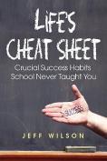 Life's Cheat Sheet