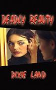 Deadly Beauty