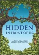 Hidden in Front of Us