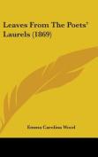 Leaves From The Poets' Laurels