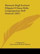 Memorie Degli Scrittori Filippini O Siano Della Congregazione Dell' Oratorio