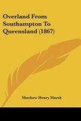 Overland From Southampton To Queensland