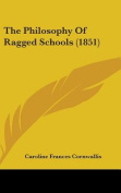 The Philosophy Of Ragged Schools