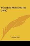 Parochial Ministrations (1839)