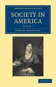 Society in America 3 Volume Paperback Set