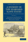 A Journey in the Seaboard Slave States 2 Volume Paperback Set