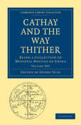 Cathay and the Way Thither 2 Volume Paperback Set