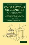 Conversations on Chemistry 2 Volume Paperback Set