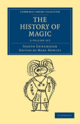 The History of Magic 2 Volume Set