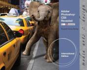 Adobe Photoshop CS5 Revealed, International Edition