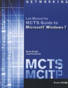 McTs Lab Manual for Wright/Plesniarski's McTs Guide to Microsoft Windows 7