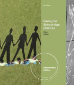 Caring for School-Age Children, International Edition